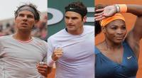 Rafael Nadal, Roger Federer, Serena Williams
